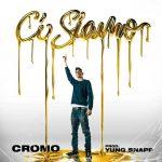 Cromo – Ci siamo: audio e testo del nuovo singolo