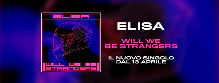 Will-We-Be-Strangers-elisa