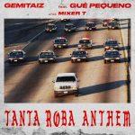 Gemitaiz – Tanta Roba Anthem feat. Gué Pequeno: ascolta il nuovo singolo e leggi il testo