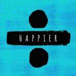 Ed Sheeran – Happier: traduzione testo e significato del nuovo singolo + video