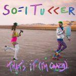 "Sofi Tukker – ""That's It (I'm Crazy)"": audio, testo e traduzione"