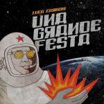 Luca Carboni – Una grande festa: audio e testo del nuovo singolo