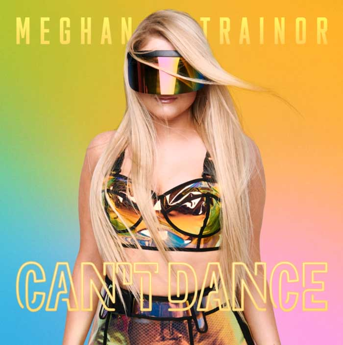 Cant-Dance-Meghan-Trainor