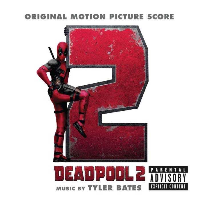 Deadpool-2-original-motion-picture-score