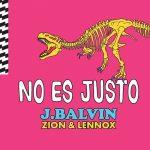 J. Balvin, Zion & Lennox – No Es Justo: audio, testo e traduzione della nuova canzone