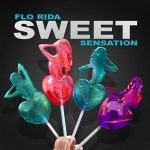 Flo Rida – Sweet Sensation: traduzione testo e audio