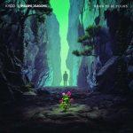 """Kygo & Imagine Dragons nel nuovo singolo """"Born To Be Yours"""": audio, testo e traduzione"""