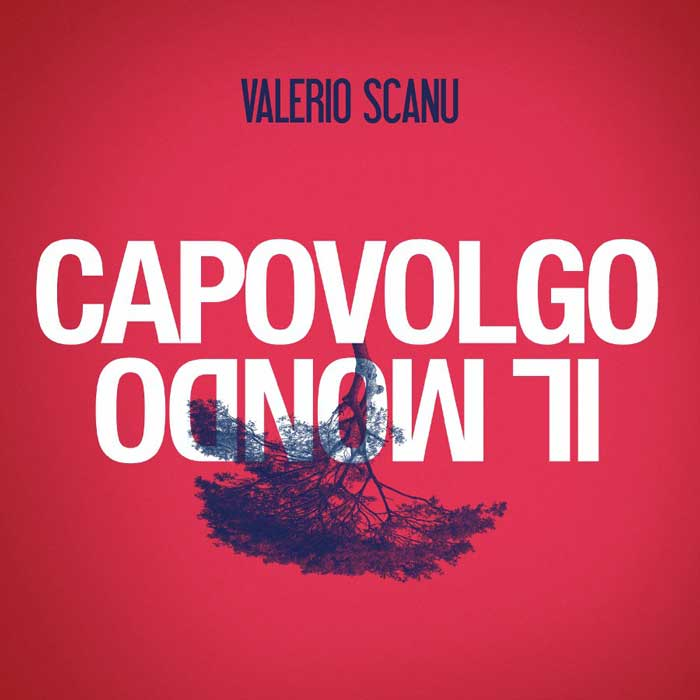 Capovolgo-il-mondo-Valerio-Scanu