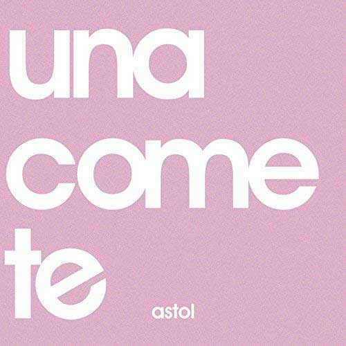 Una-come-te-Astol