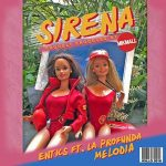 Entics feat. Alessio La Profunda Melodia – Sirena: audio, testo e traduzione