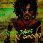 Lenny Kravitz – 5 More Days 'Til Summer: audio, testo e traduzione del nuovo singolo