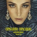 Marianne Mirage – Copacabana Copacabana: audio e testo del nuovo singolo