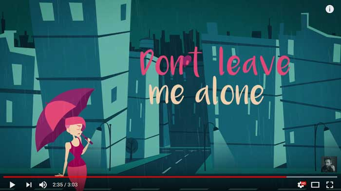 Dont-Leave-Me-Alone-lyric-video