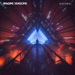 Imagine Dragons – Natural: audio, testo e traduzione del nuovo singolo
