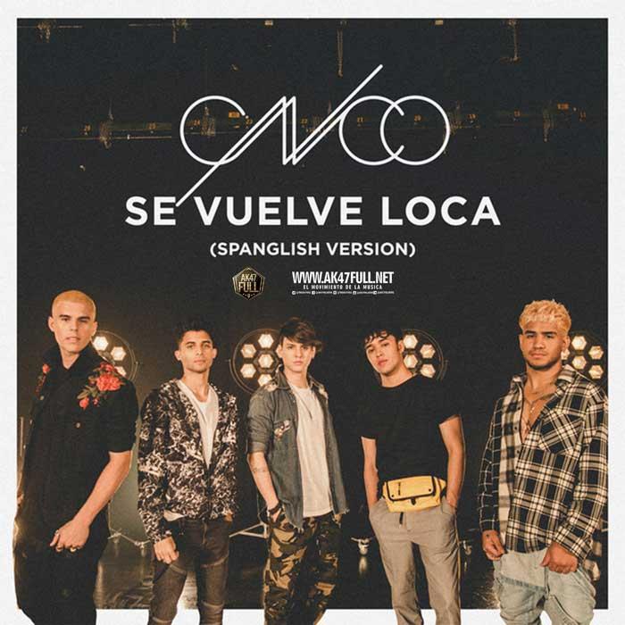 Se-Vuelve-Loca-Spanglish-Version
