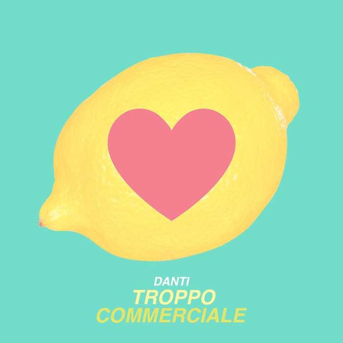 Troppo-commerciale-Danti