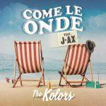 """The Kolors & J-AX insieme nel nuovo singolo """"Come le onde"""": audio e testo"""
