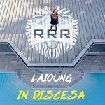 Laioung – In discesa: audio e testo del nuovo singolo
