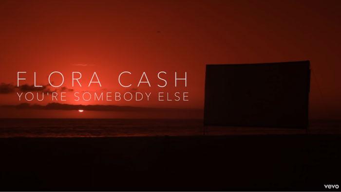 guarda il video di You're Somebody Else by flora cash