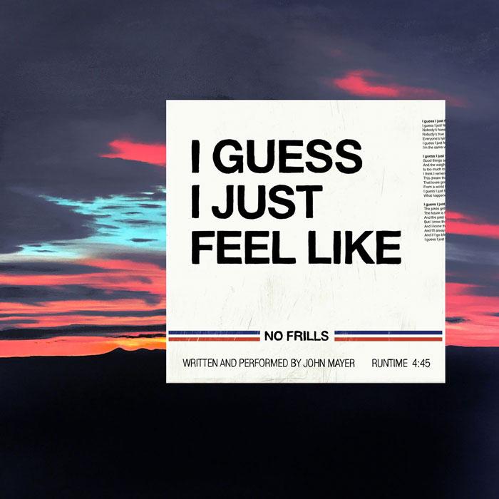 copertina brano I Guess I Just Feel Like