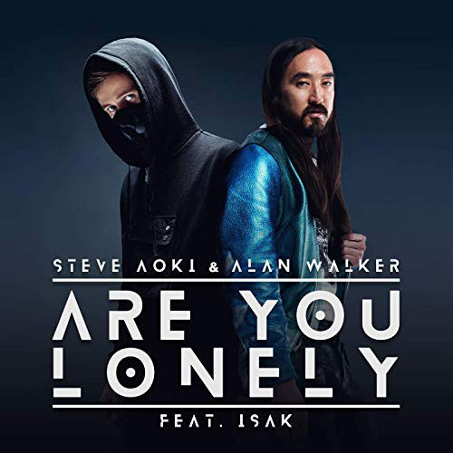 Steve Aoki Are You Lonely