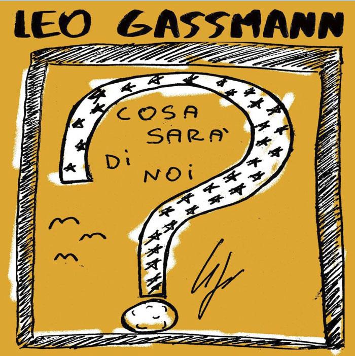 Leo Gassmann Cosa Sarà Di Noi