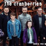 The Cranberries Wake Me When It's Over