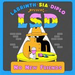 No New Friends lsd