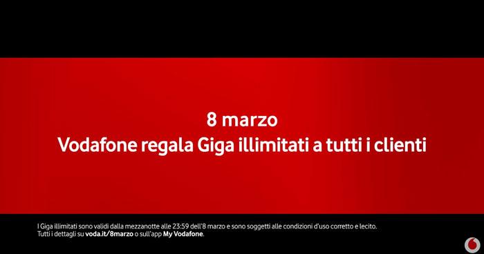 pubblicità vodafone giga illimitati 8 marzo 2019
