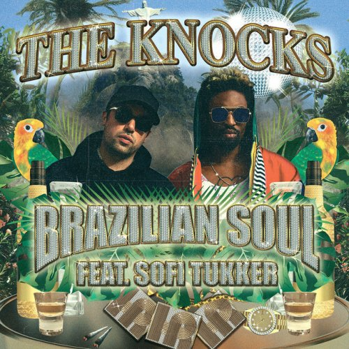 The Knocks Brasilian Soul
