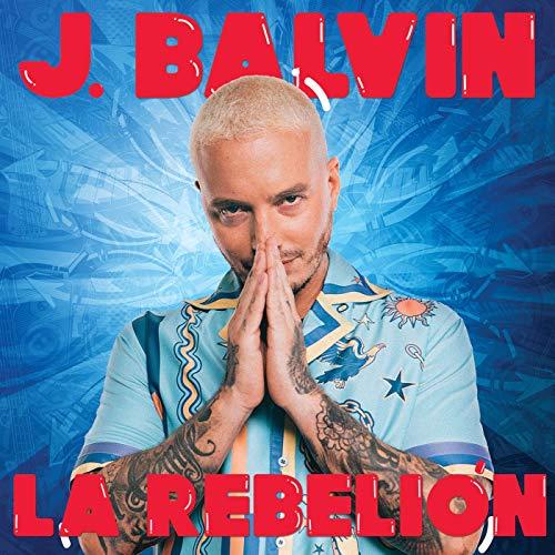 J. Balvin - La Rebelión