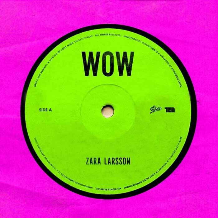 Zara Larsson wow