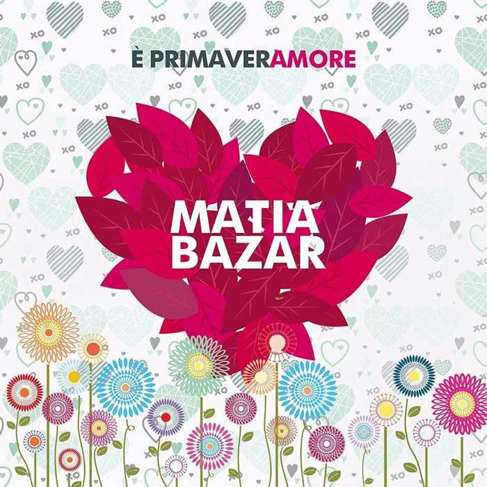 matia bazar è primaveramore