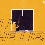 il lyric video di All The Lies