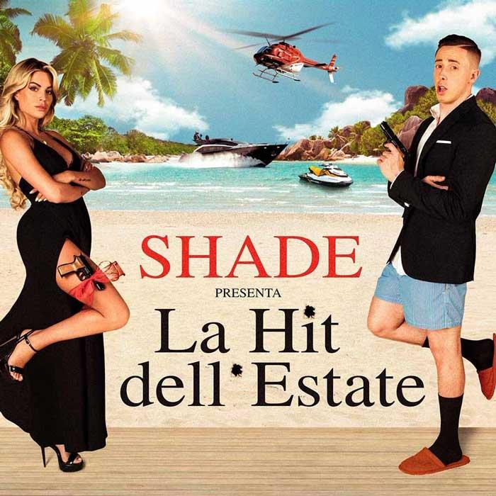 Shade La hit dell'estate testo