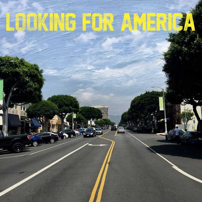 copertina canzone Looking For America