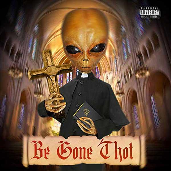 copertina canzone Be Gone Thot