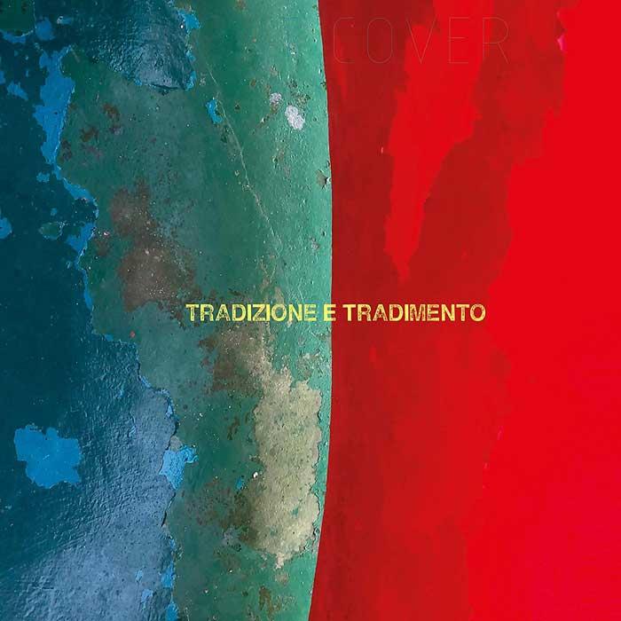 copertina album Tradizione e tradimento