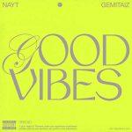 copertina canzone Good Vibes