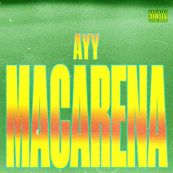 copertina canzone ayy macarena