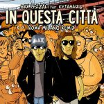 copertina brano In questa città Roma Milano Remix