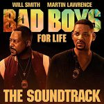 copertina colonna sonora ufficiale Bad Boys For Life