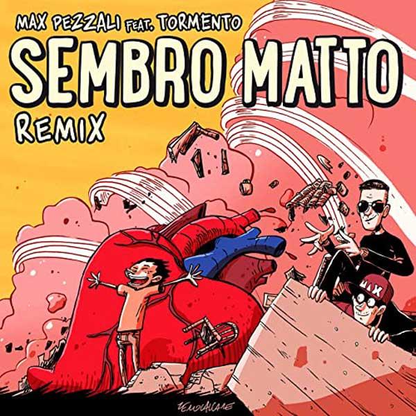 sembro matto remix copertina