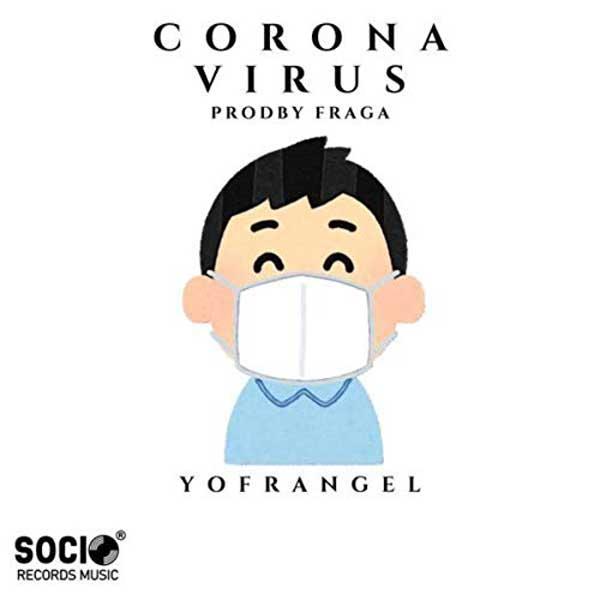 corona virus copertina canzone di yofrangel
