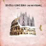 Sei bella come Roma feat GionnyScandal