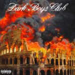 copertina mixtape Dark Boys Club