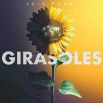 copertina canzone Girasoles by Luis Fonsi
