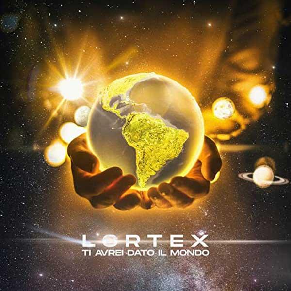 Ti Avrei Dato Il Mondo copertina brano lortex