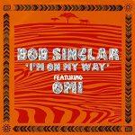 I'm on My Way copertina canzone bob Sinclar