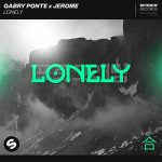 copertina canzone Lonely by gabry ponte